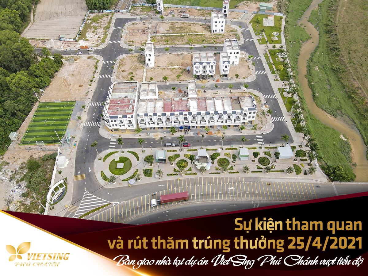 Bàn giao nhà tại dự án VietSing Phú Chánh vượt tiến độ