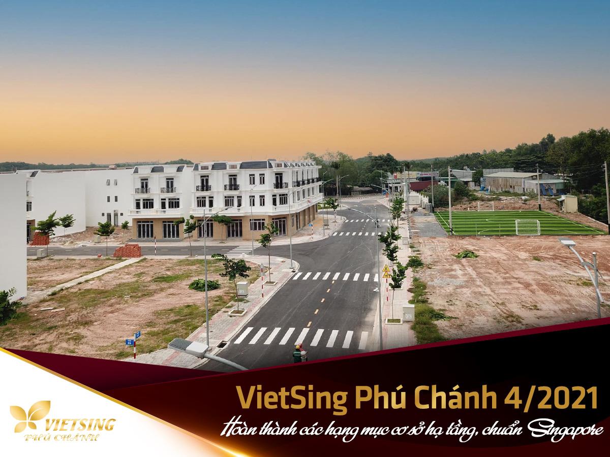 Hoàn thành các hạng mục cơ sở hạ tầng, chuẩn Singapore - VietSing Phú Chánh