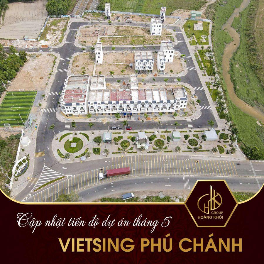 Cập nhật tiến độ dự án VietSing Phú Chánh thnasg 5 2021