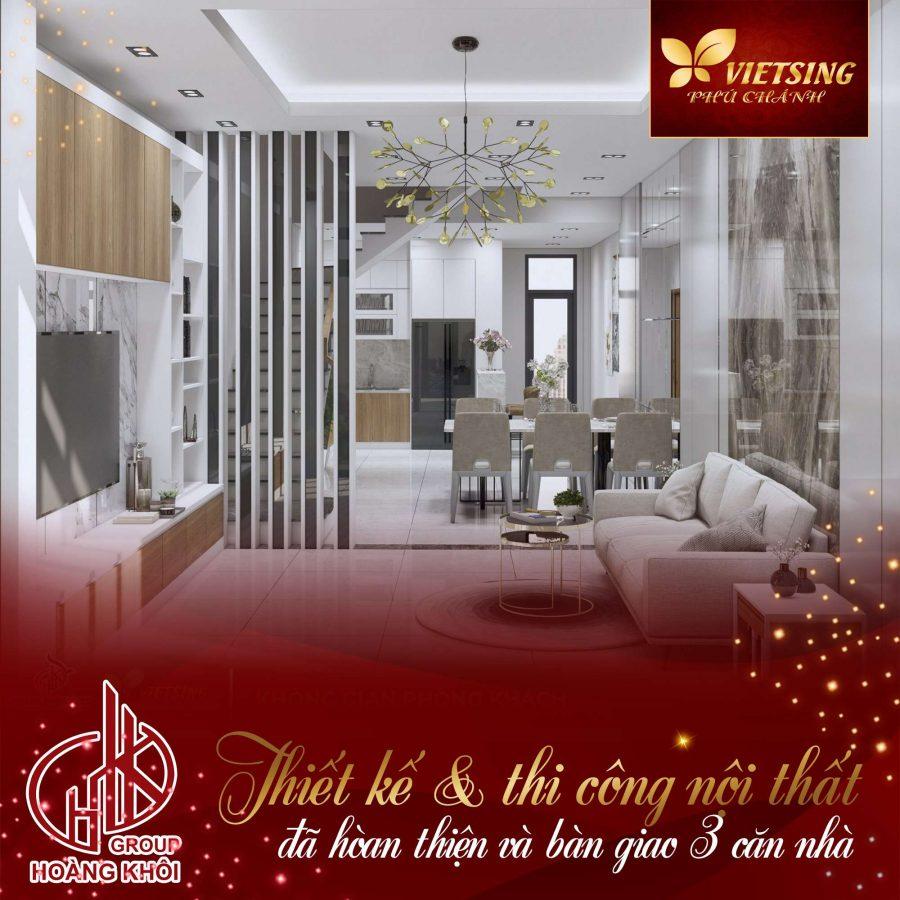 Thiết kế và thi công nội thất tại VietSing Phú Chánh đã hoàn thiện và bàn giao 3 căn nhà cho khách hàng